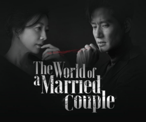 World of Married Korean Netflix Series Review