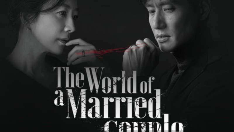 Netflix Korean Drama Review: The World of the Married